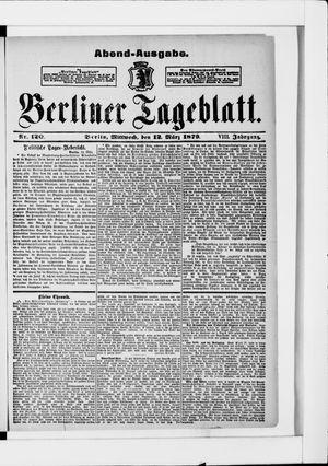 Berliner Tageblatt und Handels-Zeitung vom 12.03.1879