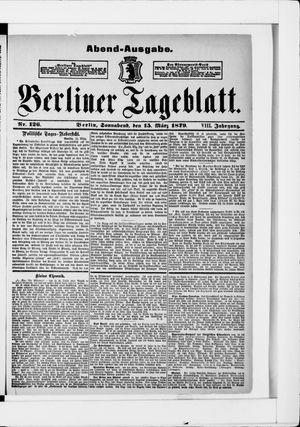 Berliner Tageblatt und Handels-Zeitung vom 15.03.1879