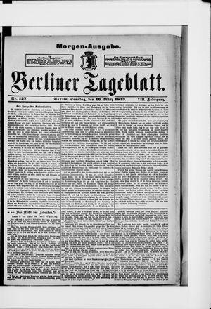 Berliner Tageblatt und Handels-Zeitung vom 16.03.1879