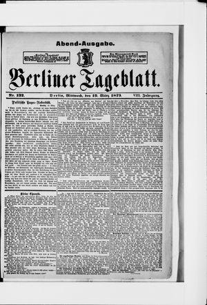 Berliner Tageblatt und Handels-Zeitung vom 19.03.1879
