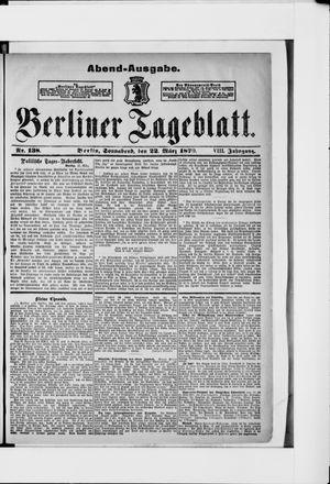 Berliner Tageblatt und Handels-Zeitung vom 22.03.1879
