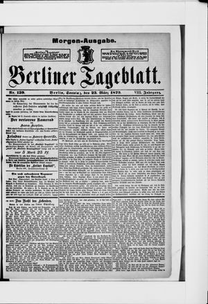 Berliner Tageblatt und Handels-Zeitung vom 23.03.1879