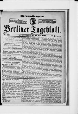Berliner Tageblatt und Handels-Zeitung vom 25.03.1879