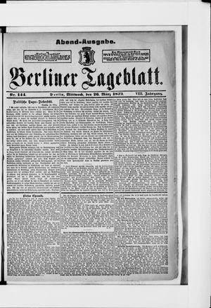 Berliner Tageblatt und Handels-Zeitung vom 26.03.1879
