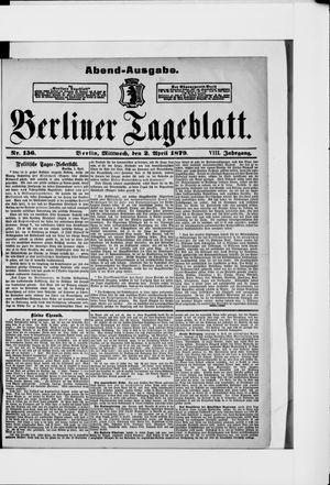 Berliner Tageblatt und Handels-Zeitung on Apr 2, 1879