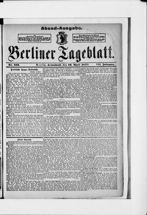 Berliner Tageblatt und Handels-Zeitung on Apr 19, 1879