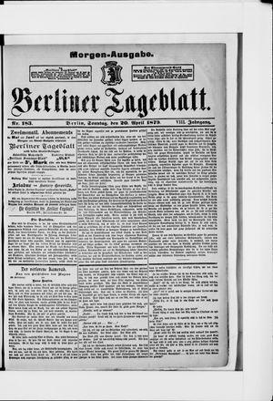 Berliner Tageblatt und Handels-Zeitung vom 20.04.1879