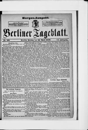 Berliner Tageblatt und Handels-Zeitung vom 25.04.1879
