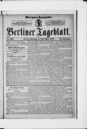 Berliner Tageblatt und Handels-Zeitung vom 30.04.1879
