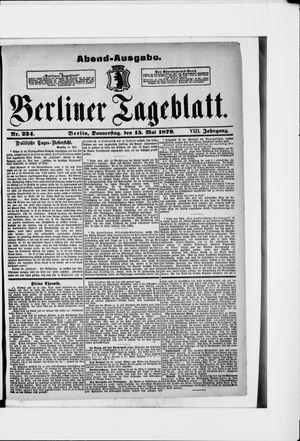 Berliner Tageblatt und Handels-Zeitung vom 15.05.1879