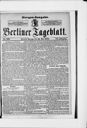 Berliner Tageblatt und Handels-Zeitung on May 16, 1879