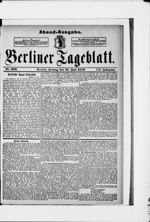 Berliner Tageblatt und Handels-Zeitung vom 13.06.1879