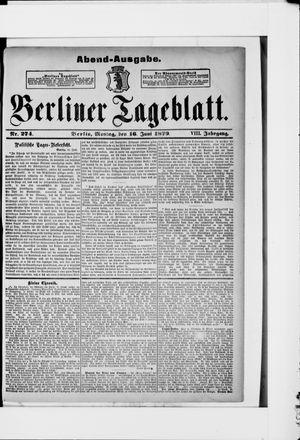 Berliner Tageblatt und Handels-Zeitung vom 16.06.1879