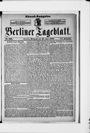 Berliner Tageblatt und Handels-Zeitung vom 25.06.1879
