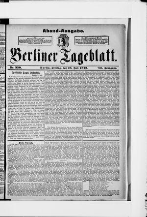 Berliner Tageblatt und Handels-Zeitung vom 18.07.1879