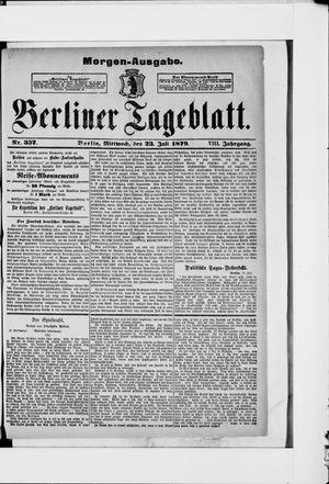 Berliner Tageblatt und Handels-Zeitung on Jul 23, 1879