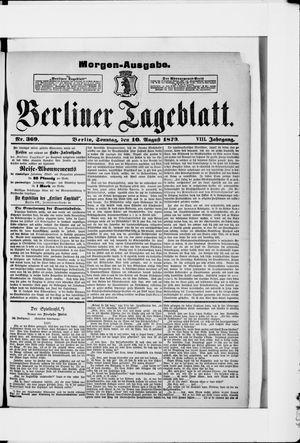 Berliner Tageblatt und Handels-Zeitung vom 10.08.1879
