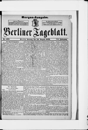 Berliner Tageblatt und Handels-Zeitung vom 15.08.1879