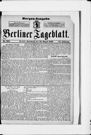 Berliner Tageblatt und Handels-Zeitung vom 16.08.1879
