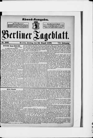 Berliner Tageblatt und Handels-Zeitung vom 22.08.1879
