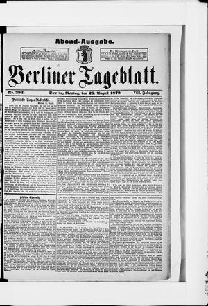 Berliner Tageblatt und Handels-Zeitung on Aug 25, 1879