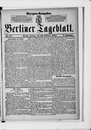 Berliner Tageblatt und Handels-Zeitung vom 17.02.1882