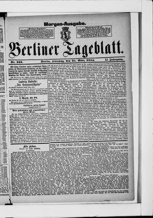 Berliner Tageblatt und Handels-Zeitung on Mar 21, 1882