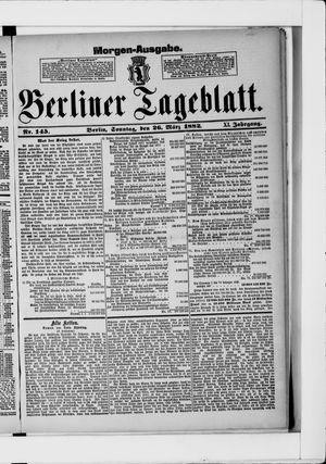 Berliner Tageblatt und Handels-Zeitung vom 26.03.1882