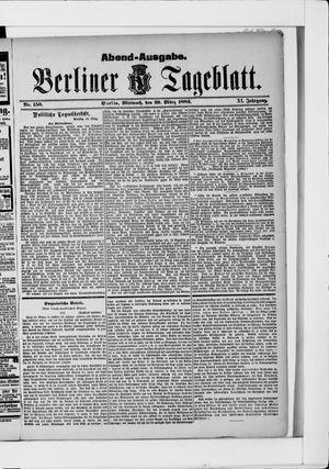 Berliner Tageblatt und Handels-Zeitung vom 29.03.1882