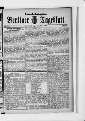 Berliner Tageblatt und Handels-Zeitung vom 17.04.1882