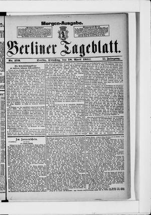 Berliner Tageblatt und Handels-Zeitung vom 18.04.1882