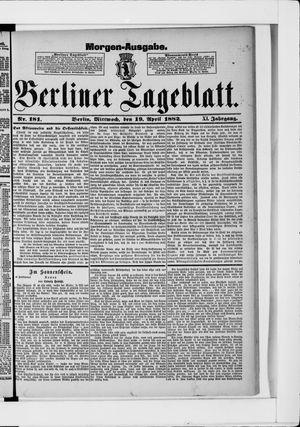 Berliner Tageblatt und Handels-Zeitung vom 19.04.1882