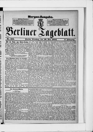 Berliner Tageblatt und Handels-Zeitung vom 16.05.1882