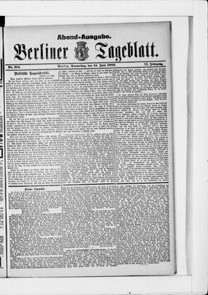Berliner Tageblatt und Handels-Zeitung vom 15.06.1882