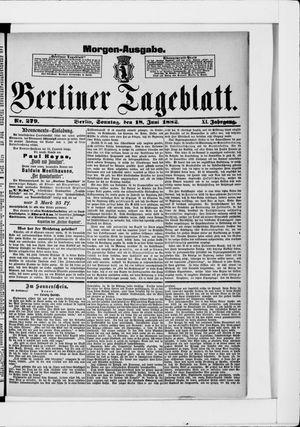 Berliner Tageblatt und Handels-Zeitung vom 18.06.1882