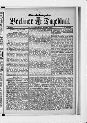 Berliner Tageblatt und Handels-Zeitung on Aug 3, 1882