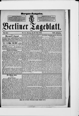 Berliner Tageblatt und Handels-Zeitung on May 27, 1883