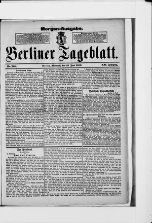 Berliner Tageblatt und Handels-Zeitung on Jun 13, 1883