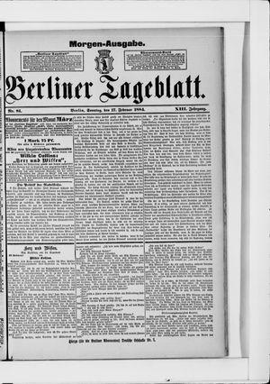 Berliner Tageblatt und Handels-Zeitung vom 17.02.1884