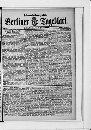 Berliner Tageblatt und Handels-Zeitung vom 19.02.1884