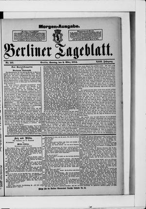 Berliner Tageblatt und Handels-Zeitung vom 09.03.1884