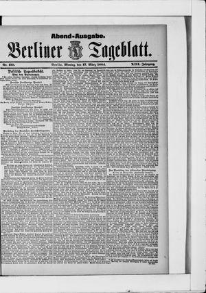 Berliner Tageblatt und Handels-Zeitung vom 17.03.1884