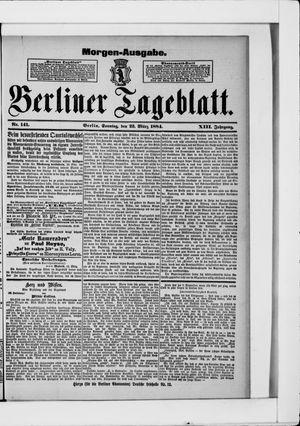 Berliner Tageblatt und Handels-Zeitung vom 23.03.1884