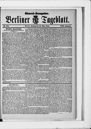 Berliner Tageblatt und Handels-Zeitung vom 25.03.1884