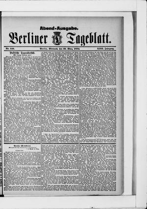 Berliner Tageblatt und Handels-Zeitung on Mar 26, 1884