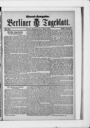 Berliner Tageblatt und Handels-Zeitung on Apr 5, 1884