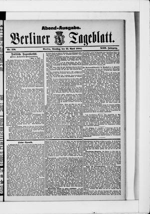 Berliner Tageblatt und Handels-Zeitung vom 15.04.1884