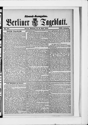 Berliner Tageblatt und Handels-Zeitung on Apr 16, 1884