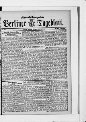 Berliner Tageblatt und Handels-Zeitung on Apr 18, 1884