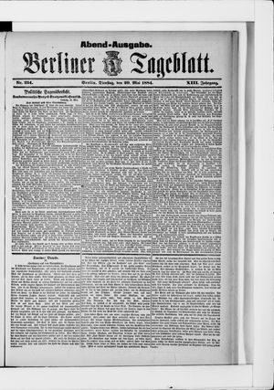 Berliner Tageblatt und Handels-Zeitung on May 20, 1884
